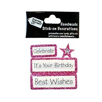 Best Wishes Celebrate Its Your Birthday DIY Greeting Card Toppers
