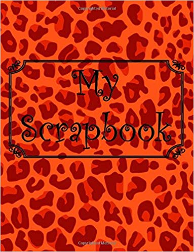 My Scrapbook: Animal print leopard notebook (Inglés)  Tapa blanda          – 18 jul 2016